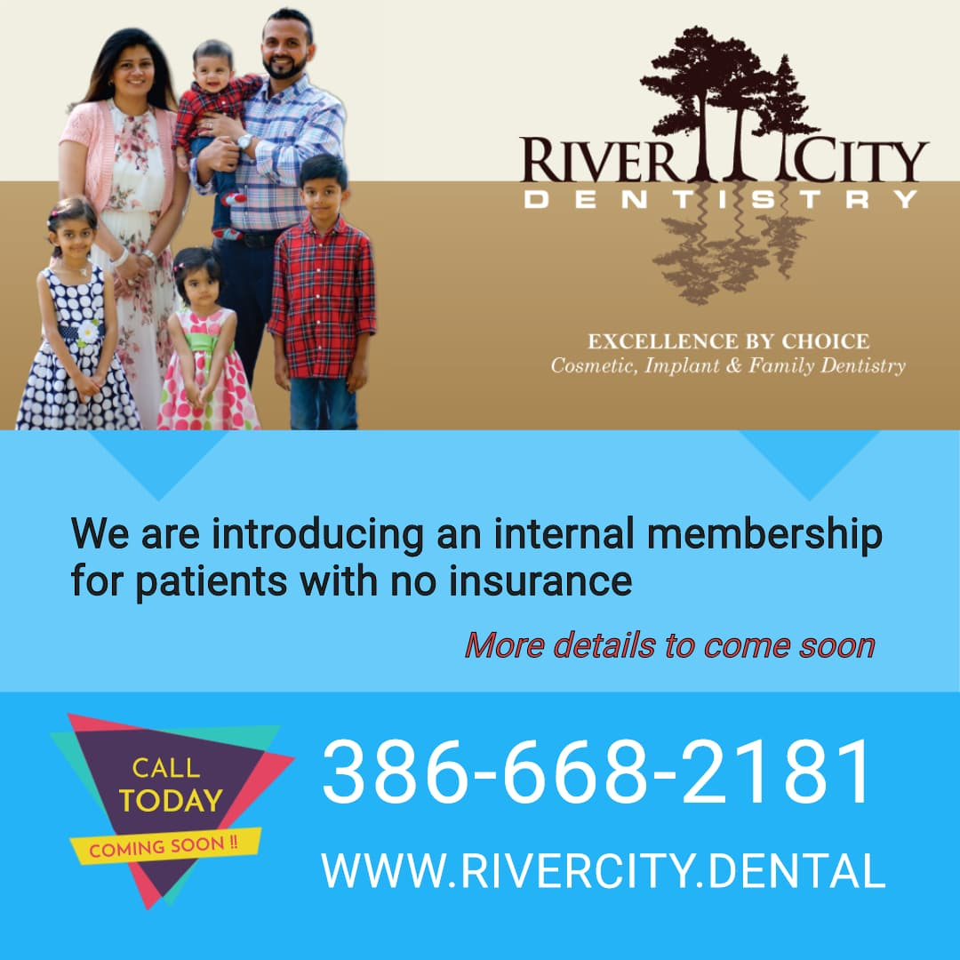 River City Dentistry Membership Coming Soon DeBary FL