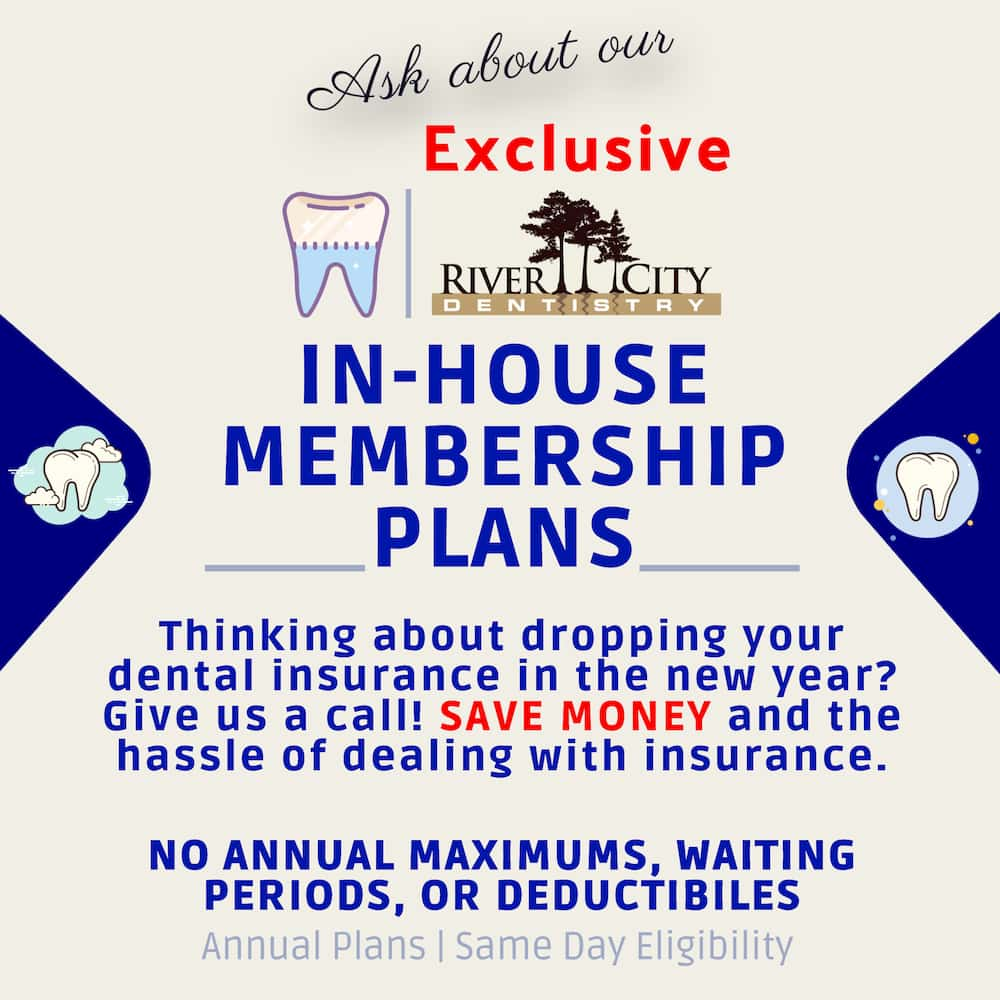 River City Dentistry - Annual In House Dental Insurance Plans